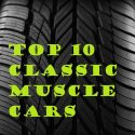Top 10 Classic Muscle Cars List